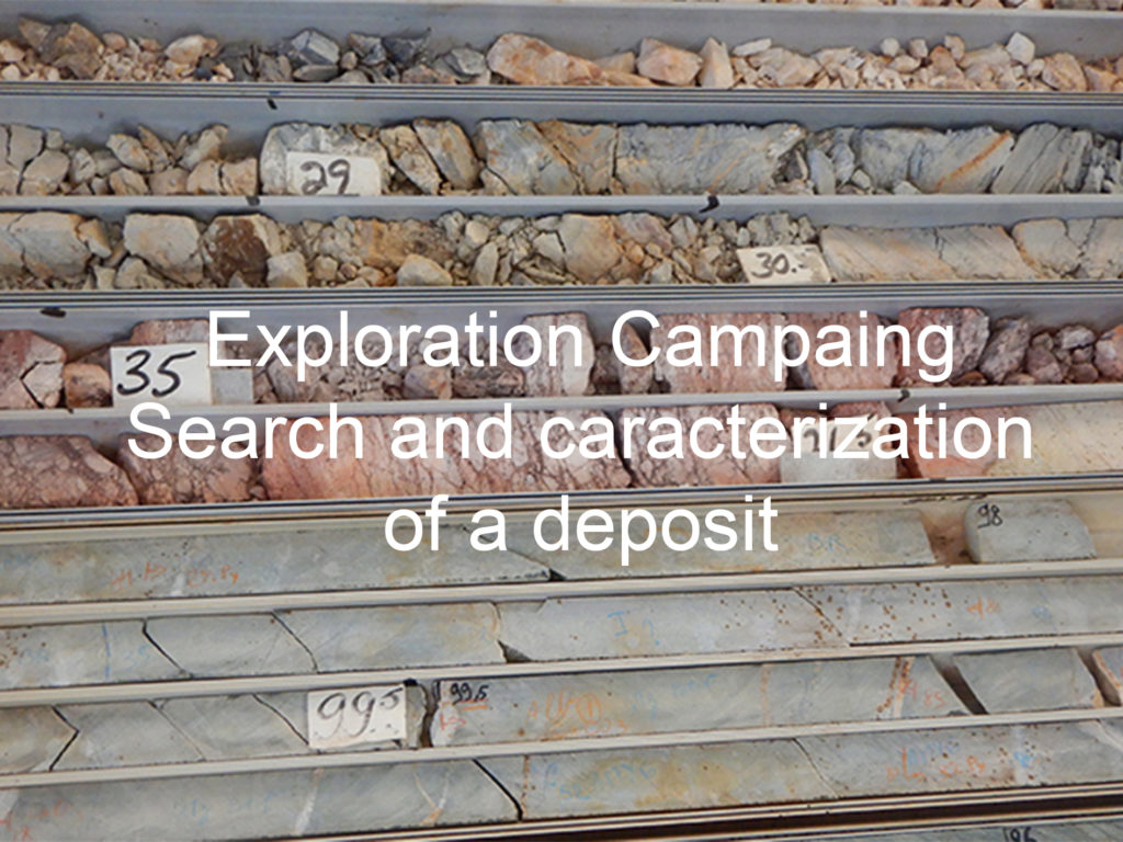 Exploration Campaing Search and caracterization of a deposit