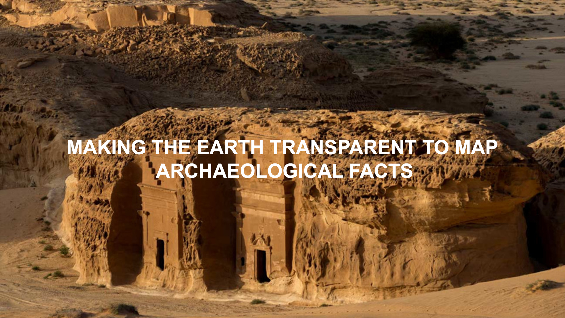 MAKING THE EARTH TRANSPARENT TO MAP ARCHAEOLOGICAL FACTS, Tellus Environment